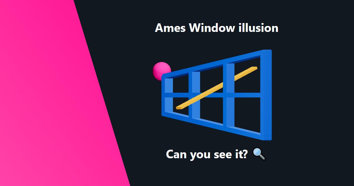 Ames Window illusion